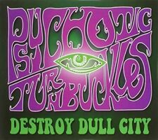 Psychotic Turnbuckles - Destroy Dull City [New CD]