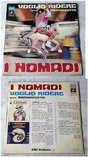 I NOMADI-VOGLIO RIDERE... 1978 ITALY EMI 17946
