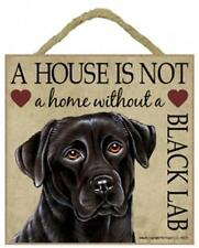 A house is not a home without a Black Lab wood sign plaque Labrador gift/present