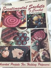 Scentimental Sachets To Crochet In Thread From Leisure Arts