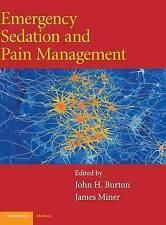 Emergency Sedation and Pain Management (Cambridg, John H. Burton, James Miner, N