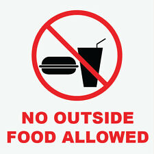 "No Outside Food Allowed Sign 8"" x  8"""