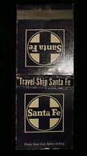 Vintage Travel Ship Santa Fe Matchbook Matches