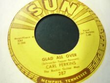 Carl Perkins Lend Me Your Comb/Glad All Over Sun 45 #287 VG+/VG++