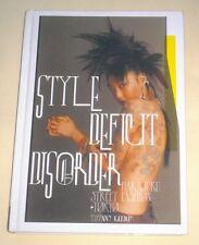 Style Deficit Disorder : Harajuku Street Fashion, Tokyo, by Tiffany Godoy