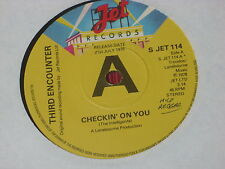 Third Encounter:  Checkin' On You   UK PROMO EX+ 7""