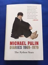 MICHAEL PALIN DIARIES 1969-1979: THE PYTHON YEARS- 1ST. SIGNED BY MICHAEL PALIN