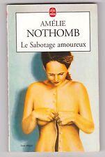 Le Sabotage Amoureux - Amélie Nothomb.