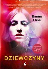 Emma Cline - Dziewczyny  NEW