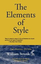 The Elements of Style: The Original Edition by William Jr. Strunk