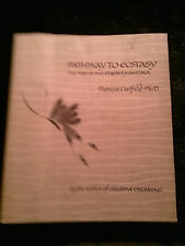Pathway To Ecstasy: The Way of the dream mandal by Patricia Garfield Ph.D