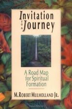 Invitation to a Journey: A Road Map for Spiritual