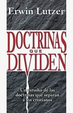 Doctrineas Que Dividen : Un Estudio de las Doctrinas Que Separan a los...