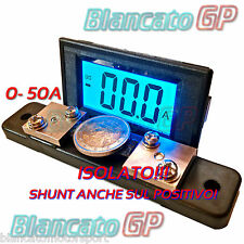 AMPEROMETRO ISOLATO ± 50A DC DIGITALE DA PANNELLO LCD LED BLU SHUNT 75mV nautica