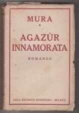 Mura Agazur innamorata romanzo Sonzogno 1941. 6481