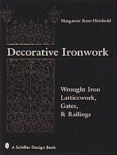 Decorative Ironwork : Wrought Iron Gratings, Gates and Railings
