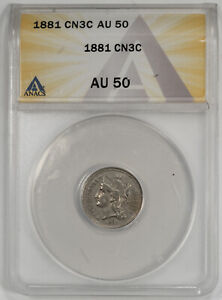 1881 THREE CENT NICKEL 3CN ANACS CERTIFIED AU 50 ABOUT UNCIRCULATED (225)