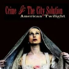 Crime And The City Solution - American Twilight (NEW CD)