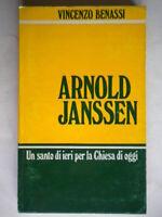 Arnold Janssen Benassi missionari Verbiti Libro religione santo chiesa com nuovo