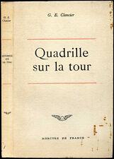 Georges-Emmanuel Clancier : QUADRILLE SUR LA TOUR - 1963