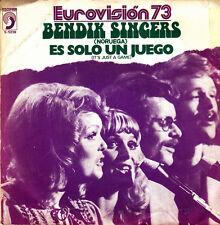BENDIK SINGERS (EUROVISION 73)-ES SOLO UN JUEGO +  MEMORIES OF YOU SINGLE VINILO