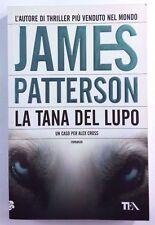 LA TANA DEL LUPO James Patterson TEA 2011 Ottime condizioni