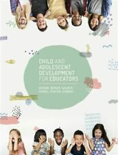 NEW Child and Adolescent Development for Educators with Online Study Tools 1 2 m