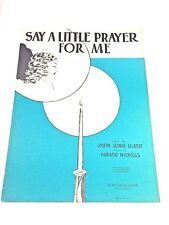 "Vintage ""Say A Little Prayer For Me "" Sheet Music Dated 1930"