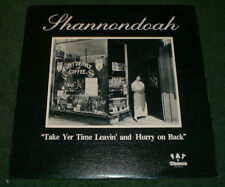 Take Yer Time Leavin' and Hurry on Back Shannondoah~1980 Private Country