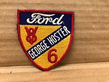 "VINTAGE ORIGINAL1950/60'S EMBROIDERED GEORGE HOSTER FORD  PATCH 3.25"" X 3"""