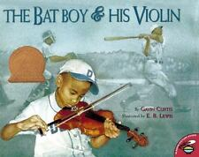 The Bat Boy and His Violin by Gavin Curtis (2001, Picture Book)