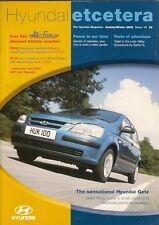 Hyundai Etcetera Magazine Autumn/Winter 2002 UK Brochure Getz Accent WRC Coupe