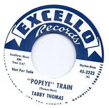 TABBY THOMAS    POPEYE TRAIN/WORLD IN HIS HANDS   EXCELLO  RI/Re-Pro   R&B/ MOD