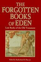 The Forgotten Books of Eden by Rutherford H. Platt