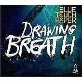 Drawing Breath, Blue Touch Paper, Very Good