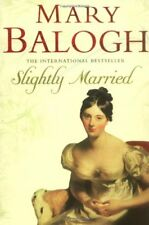 Slightly Married: Number 3 in series (Bedwyn Series),Mary Balogh