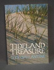 TIDELAND TREASURE BY TODD BALLANTINE, 1983, SIGNED Soft Cover