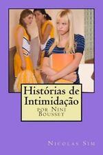 Histórias de Intimidação (2014, Paperback, Large Type)