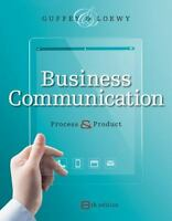 Business Communication : Process and Product by Dana Loewy (With Access Code) 8E