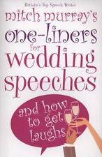 One-liners for Wedding Speeches: Wedding Speeches & Toasts