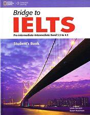 BRIDGE TO IELTS Pre-Intermediate/Intermediate Band 3.5 to 4.5 Students Book @NEW