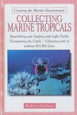 Collecting Marine Tropicals by Rodney Jonklaas (Hardback, 2001)