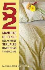 52 maneras de tener relaciones sexuales divertidas y fabulosas (Spanish Edition)