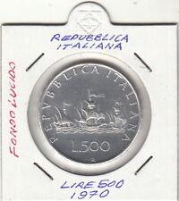 ITALIA LIRE 500 ARGENTO CARAVELLE QUASI FONDO LUCIDO 1970 REGALO UNC SILVER
