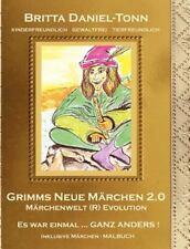 Grimms Neue Märchen 2. 0 by Britta Daniel-Tonn (2012, Paperback)