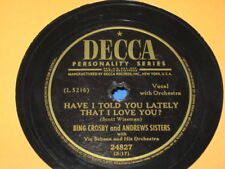 Bing Crosby & The Andrew Sisters Quicksilver / Have I Told You Lately That DECCA