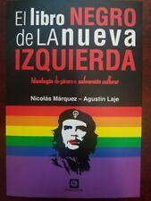 El Libro Negro de la Nueva Izquierda / Nicolas Marquez - Agustín Laje