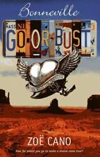 BONNEVILLE-GO OR BUST by Zoe Cano-AUTOGRAPHED Paperback AS NEW-BEST PRICE
