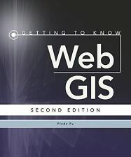 GETTING TO KNOW WEB GIS - FU, PINDE - NEW PAPERBACK BOOK