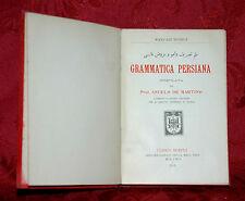 Manuali Hoepli Grammatica Persiana 1911 di Angelo De Martino 1° Edizione